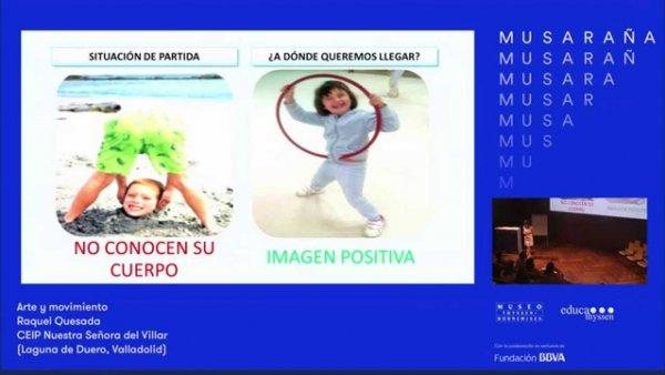 Musaraña / Raquel Quesada: Arte y Movimiento en educación Infantil