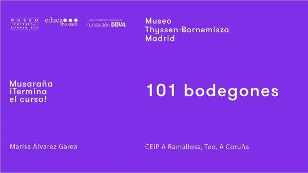 Musaraña / ¡Terminan las clases! / Marisa Álvarez Garea: 101 bodegones