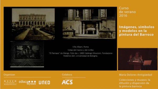 Colecciones y museos / Conferencia de María Dolores Antigüedad