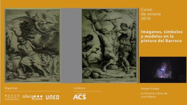 La fortuna crítica de José Ribera / Conferencia de Amaya Alzaga